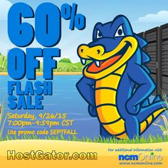 Get 60% off one-year of .com and .net domain registrations, and all new web hosting orders including WordPress hosting. Use promo code above in your cart when you order. Flash Sale: Saturday, September 26th, 7:59PM-9:59PM CST only. www.HostGator.com Coupon Codes, Coupons, Wordpress, Cart, September, Coding, Covered Wagon, Coupon, Programming