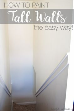 Learn how to paint tall walls the easy way using the HomeRight EZ Twist PaintStick. It makes painting high walls so easy and saves so much time! Stairwell Wall, How To Paint Stairwell, Stairway Paint Ideas, Painted Stairs, Tall Ceilings, House Painting, Painting Tips, Painting Walls, Spray Painting
