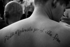 """The tattoo reads """"FORGIVE ME MOTHER FOR MY CRAZY LIFE"""", gang member serving prison time in the Cojutepeque penitentiary."""