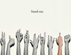 why blend in, when you were born to stand out?