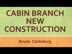New Homes For Sale In Clarksburg Maryland Cabin Branch Community
