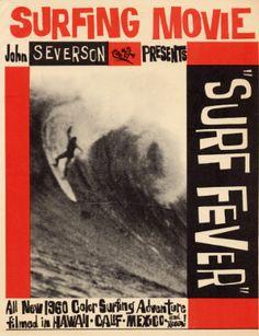Surf Fever. John Severson, 1960