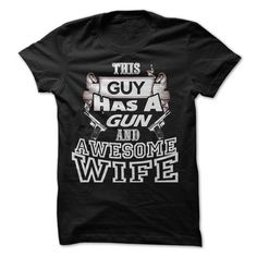 this guy has a gun and awesome wife