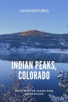 Are you looking for a winter hike or snowshoe close to Denver or Boulder? Then you should consider Indian Peaks Wilderness Area for your next winter hike. Winter Walk, Winter Hiking, Hikes Near Denver, Cascade Falls, Continental Divide, Alpine Lake, Lake Park, Best Hikes, United States Travel