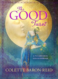 The Good Tarot : A Deck and Guidebook by Colette Baron-Reid Cards,Flash Cards) for sale online Best Tarot Decks, Tarot Card Decks, Jena, Tarot Significado, Tarot Cards For Beginners, Oracle Tarot, Oracle Deck, Colette, Tarot Learning