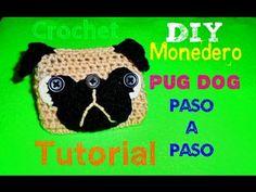 Pug Dog - Monedero TEJIDO !!!! - Pug Dog Coin Purse CROCHET - YouTube