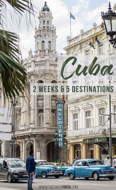 Cuba is an enigmatic travel destination in the Caribbean. Experience this tropical island paradise, its impressive architecture and beautiful beaches in The Swiss Freis 5 part travel series on this picturesque Caribbean island! via the www.theswissfreis.com