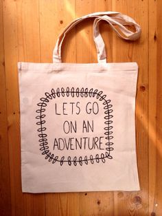 Lets Go On An Adventure Tote Bag by ThriftBoxUK on Etsy, £10.00