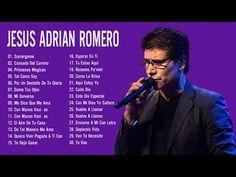 73 Las Mejore Musica Christiana 2018 Ideas Jesus Adrian Romero Youtube Spanish Christian Music