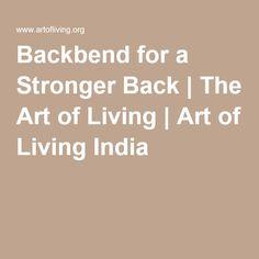 Backbend for a Stronger Back   The Art of Living   Art of Living India