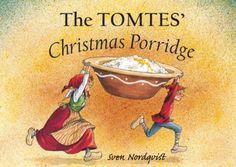The Tomtes' Christmas Porridge by Sven Nordqvist