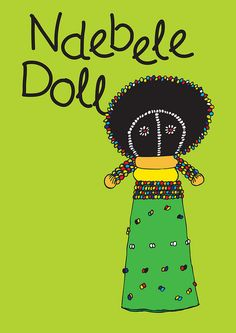 Ndebele Doll : Dimitra Tzanos -- Wish I would have bought one. Next Time! South African Design, South African Artists, African Theme, African Style, Doll Drawing, African Interior, Greek Culture, Traditional Paintings, People Art