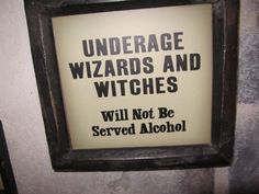Underage sign for Harry Potter party