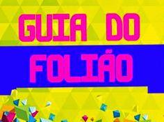 JORNAL O RESUMO - GUIA DO FOLIÃO JORNAL O RESUMO: Guia do Folião - Programação de carnaval de cada c...