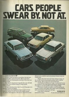 Volvo for life Vintage Advertisements, Vintage Ads, Volvo Ad, Ad Car, Import Cars, Car Advertising, Ford, Motor Car, Dream Cars