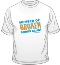 Broken Bone? You're officially a member of the Broken Bones Club! Shop for a crew-neck tee or download a free Club Certificate!