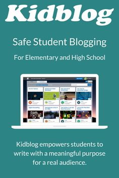 70 best student blogging images on pinterest classroom ideas safe student blogging kidblog empowers students to write with a meaningful purpose for a real fandeluxe Images