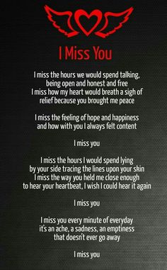 I Miss You Too And Iu0027ll Say This:if I Matter To You, If You Care About Me ,  Never Pretend, Never Lie, Never Play With My Feelings. Just Be Honest.