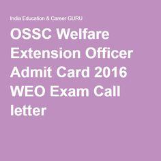 OSSC Welfare Extension Officer Admit Card 2016 WEO Exam Call letter