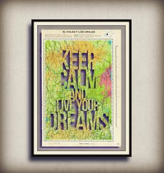 inspirational quote - handmade artwork - upcycled vintage page atlas - Keep Calm and Live your dreams