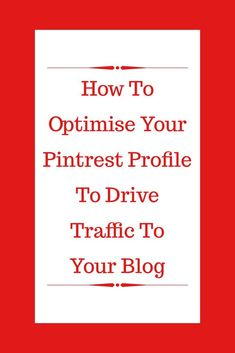 Are you new to Pinterest?Are you struggling to use it to drive traffic to your site? Is it all a bit overwhelming? Well welcome to my Pinterest Strategies series. Today is all about optimising your profile to attract as many viewers as possible. This will generate traffic to your site. Pinterest strategies | Blog traffic | optimisation | social media | How to use Pinterest | Pinterest tips | Pinterest marketing | social media marketing