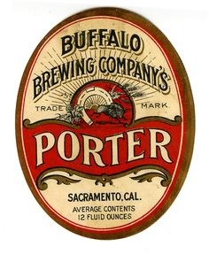 Buffalo Brewing Company /  Porter Beer Label / Sacramento, CA