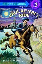 Paul Revere's ride by Shana Corey, 48 pgs., in TAL