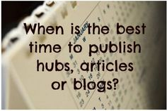 When is the best time to publish online for the greatest success?