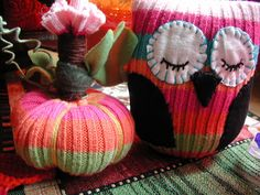 Fiddlesticks blog- repurposing old sweaters to make pumpkins and owls...very creative