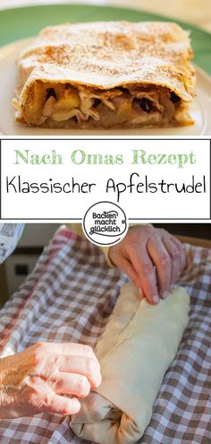 Great recipe for a classic apple strudel. With a little practice and this step-by-step guide, the apple strudel with home-made strudel dough succeeds in everyone's granny recipe. Apple Desserts, Apple Recipes, Pork Recipes, Baby Food Recipes, Baking Recipes, Great Recipes, Cookie Recipes, Dessert Recipes, Favorite Recipes