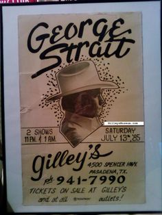 This extremely rare vintage original George Strait country music concert poster from the original Gilley's Club in Pasadena, Texas from 1985 is now part of the GilleysMuseum.com collection of Gilley's and Urban Cowboy memorabilia.