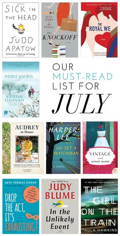 Our Must-Read List For July
