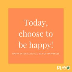 Make sure you play! International Day Of Happiness, Calm, Happy, How To Make, Happiness, Being Happy