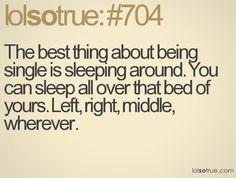 sleep around all you want