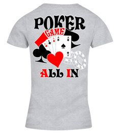 # POKER GAME ( BACK VERS ) .  POKER GAME ( BACK VERS )--------------------------------------------  -Front Version=> Click HERE  -Front & Back Version => Click HERE ---------------------------------------------Available in Hoodie & Premium hoodie too=> Click HERE -------------------------------------------Special Offer, not available anywhere else!Guaranteed safe and secure payment via :Visa / Mastercard / Amex / PayPalTIP: SHARE it with your friends, buy 2 shirts or more and you will save…