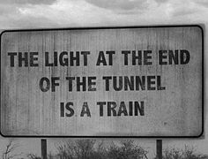 Light at the end of the tunnel sign