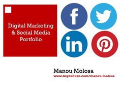 digital-marketing-portfolio-27201999 by Manou Molosa via Slideshare