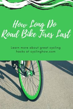 Learn what experienced cyclists already know -- how long road bike tires last. Bicycle riders of all levels can benefit from this well-written article. Road Bike Accessories, Do Your Best, Tired, Benefit, Cycling, Social Media, Learning, Business Tips, Free Printables