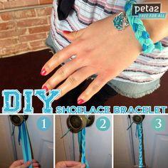 CUTE + SIMPLE = Perfect DIY Shoelace Bracelet. How to here: http://www.peta2.com/lifestyle/diy-shoelace-bracelet/?utm_campaign=0413%20DIY%20Shoelace%20Bracelet%20_source=peta2%20Pinterest_medium=Promo