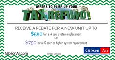 HVAC coupon for Tax Rebate for new HVAC installation in Las Vegas! It's #TaxDay & Gibson Air is helping replace your old inefficient Air Conditioning systems! Receive a rebate for a new unit up to $500 for a 14 seer system replacement or $750 for a 16 seer or higher system replacement. Visit www.gibsonair.com for more specials!