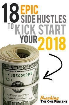 18 Epic Side Hustle Ideas to Make Extra Money in 2018 | Income Ideas | Income Streams | Side Hustle Ideas | Passive Income | Make Money Online #makemoneyonline #makemoneyfromhome