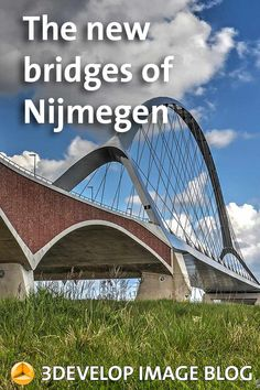 About the five new bridges that have been built in Nijmegen in the fast few years:: Oversteek, Lentloper, Zaligebrug, Extended Waalbrug en Ooypoort.