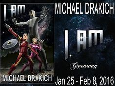 Tome Tender: Michael Drakich's I AM Giveaway Winners are: