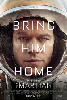 The Martian (Seul sur Mars) - Ridley Scott, 2015 - Starring Matt Damon