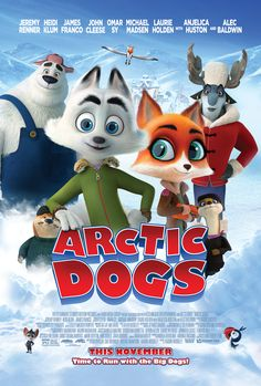 Trailers, clips, featurette, images and poster for the animated film ARCTIC DOGS featuring the voices of Jeremy Renner and Heidi Klum. Alec Baldwin, James Franco, Jeremy Renner, Toy Story, High School Musical, Movies To Watch, Good Movies, Teen Movies, Family Movies