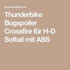 Thunderbike Bugspoiler Crossfire für H-D Softail mit ABS