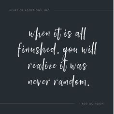 Everything happens for a reason! #AdoptionIsLove #LoveMakesAFamily #BuiltByLove Adoption In Florida, Adoption Quotes, Adoption Agencies, Adoptive Parents, Birth Mother, Adoption Center, Uplifting Quotes, Infant, Shit Happens