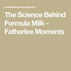 The Science Behind Formula Milk - Fatherlee Moments