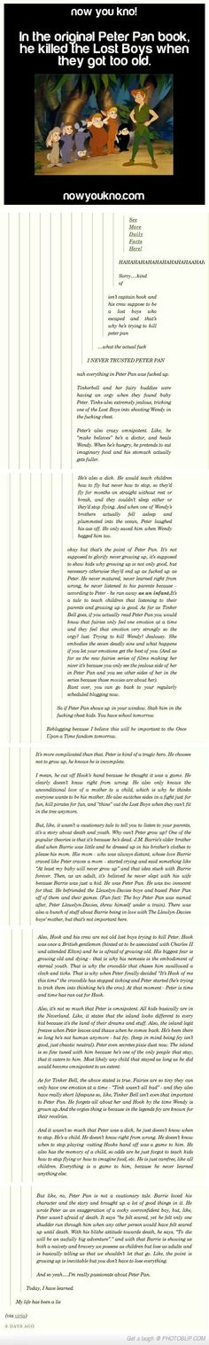 Peter Pan is DEEP <---- Yeah!! I'm so glad this thread had someone who actually read the book!