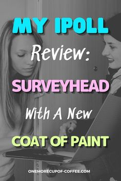 My iPoll Review: Surveyhead With A New Coat Of Paint iPoll did show a lot of improvement look-wise and actually offer something new now. It now has the app that you can use on the go. Find out if this time iPoll formerly Surveyhead makes the cut for a legit side gig for me. #surveys #sidehustle #online Make Money Online Surveys, Ways To Earn Money, Online Income, How To Make Money, Survey Companies, Survey Sites, Virtual Jobs, Affiliate Websites, Extra Money